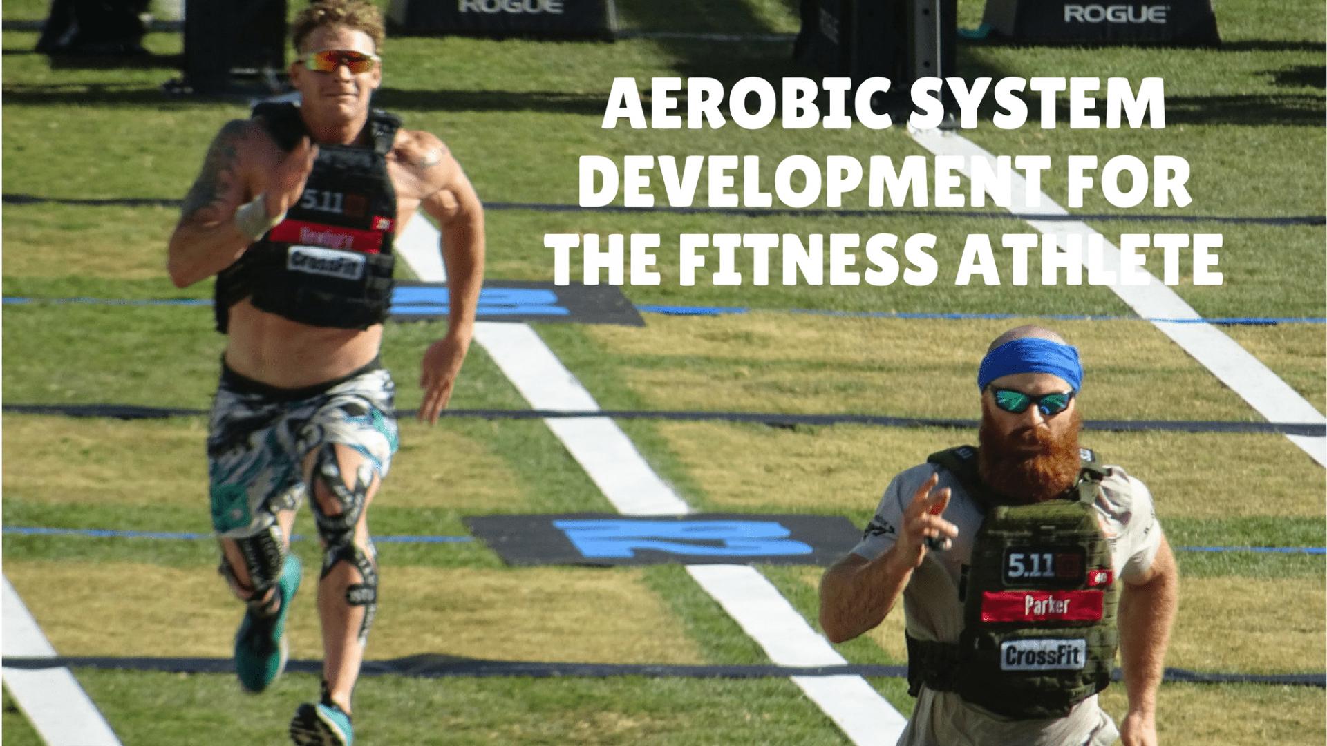 Aerobic system crossfit