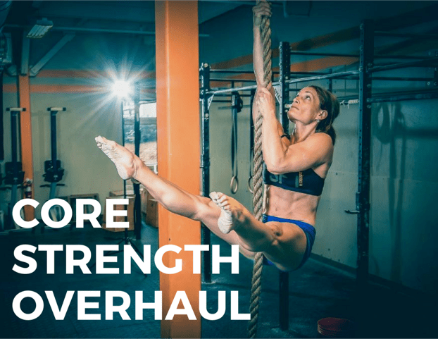 Core Strength Overhaul