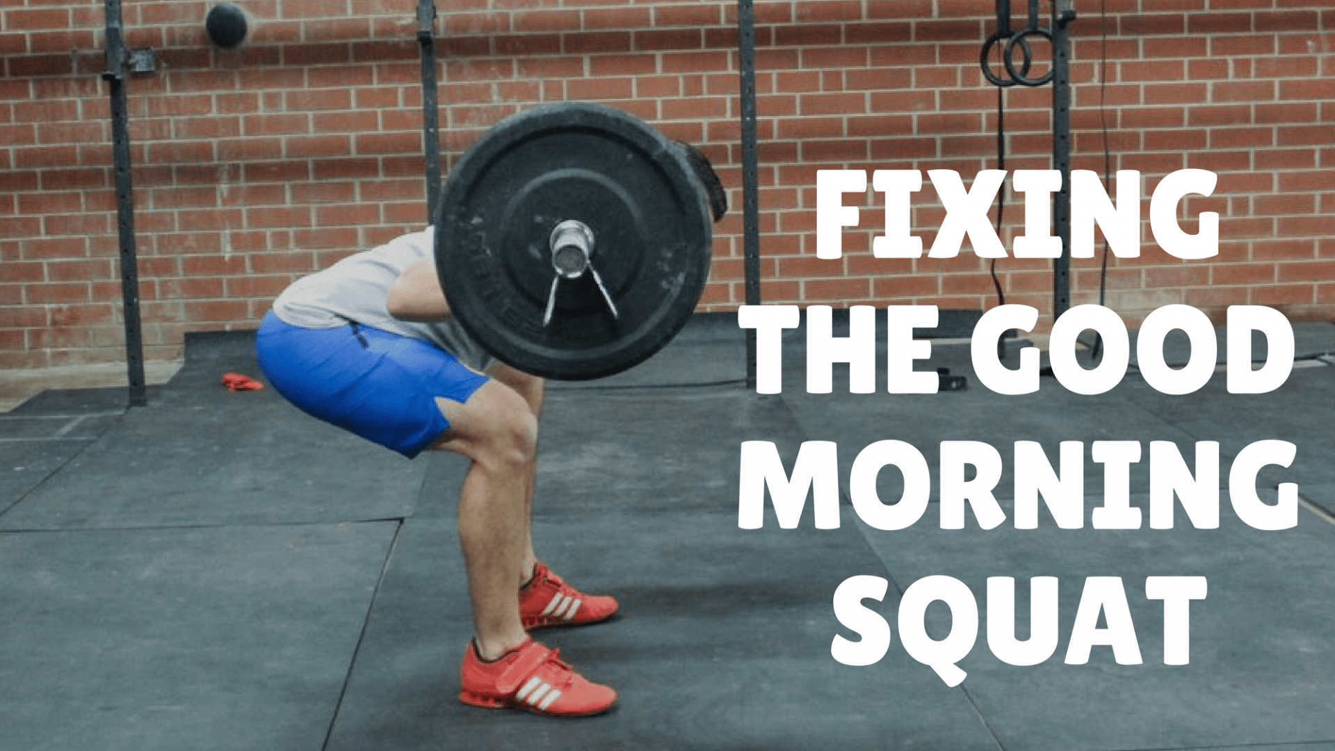 good morning squat fix