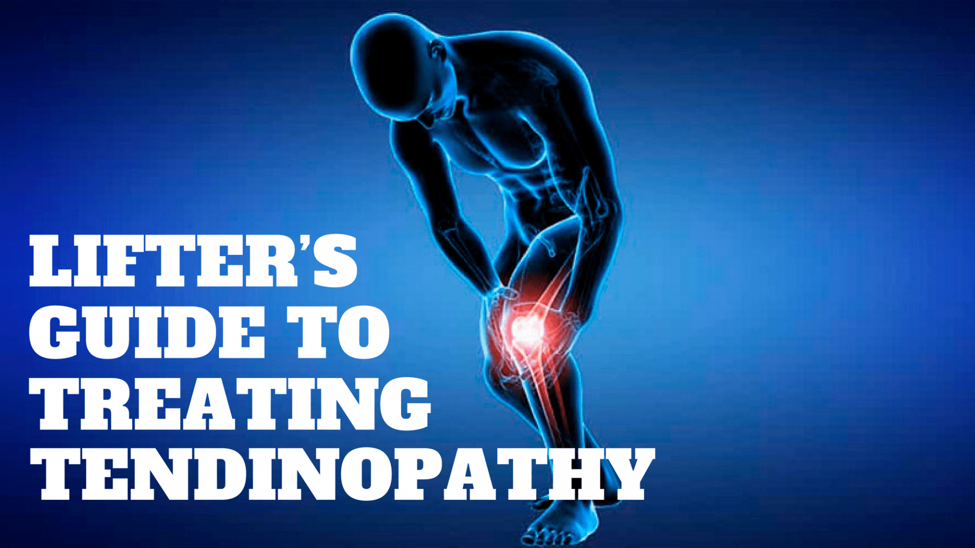 Tendinopathy tendinitis weightlifting