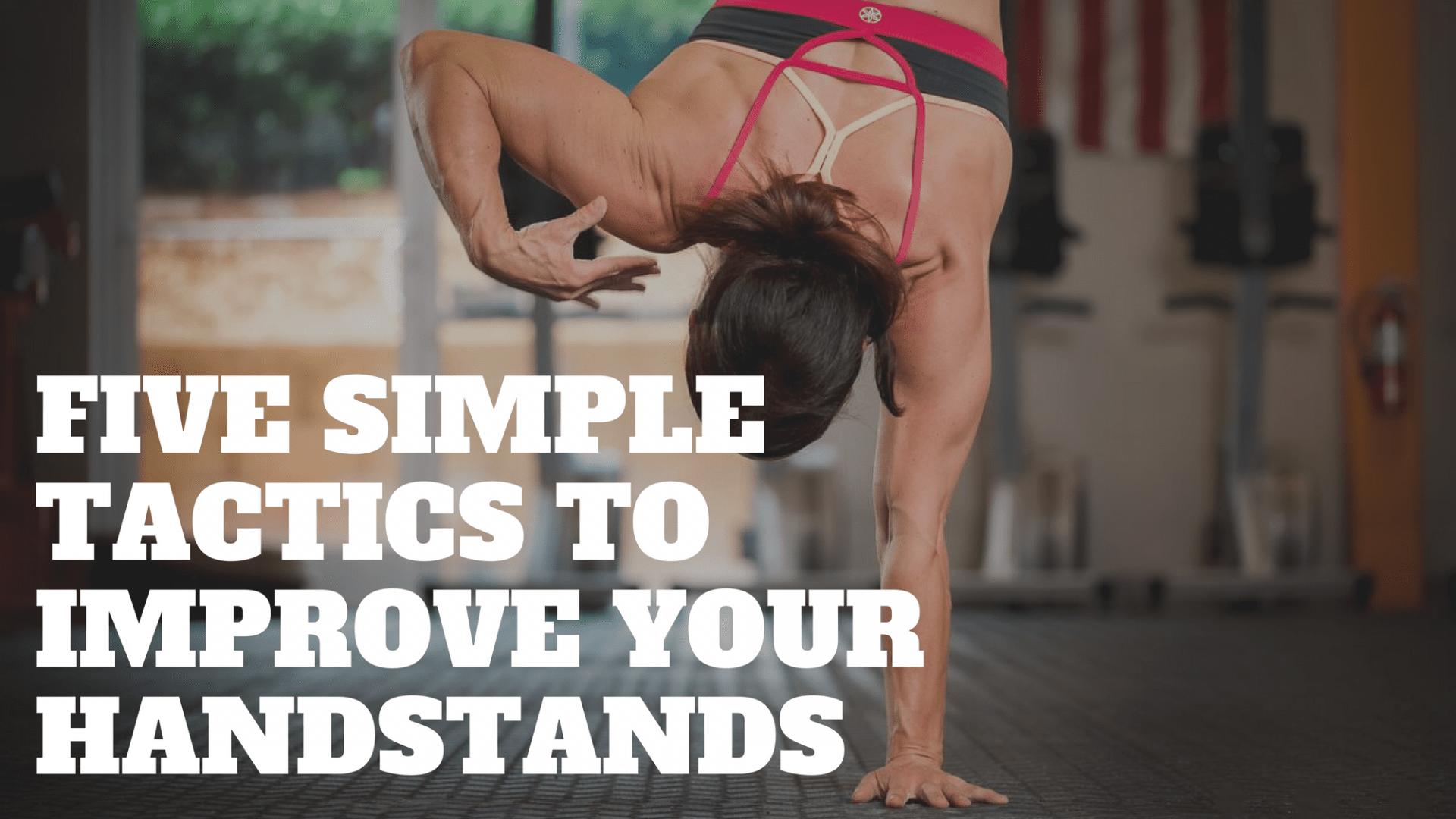 Improve handstands