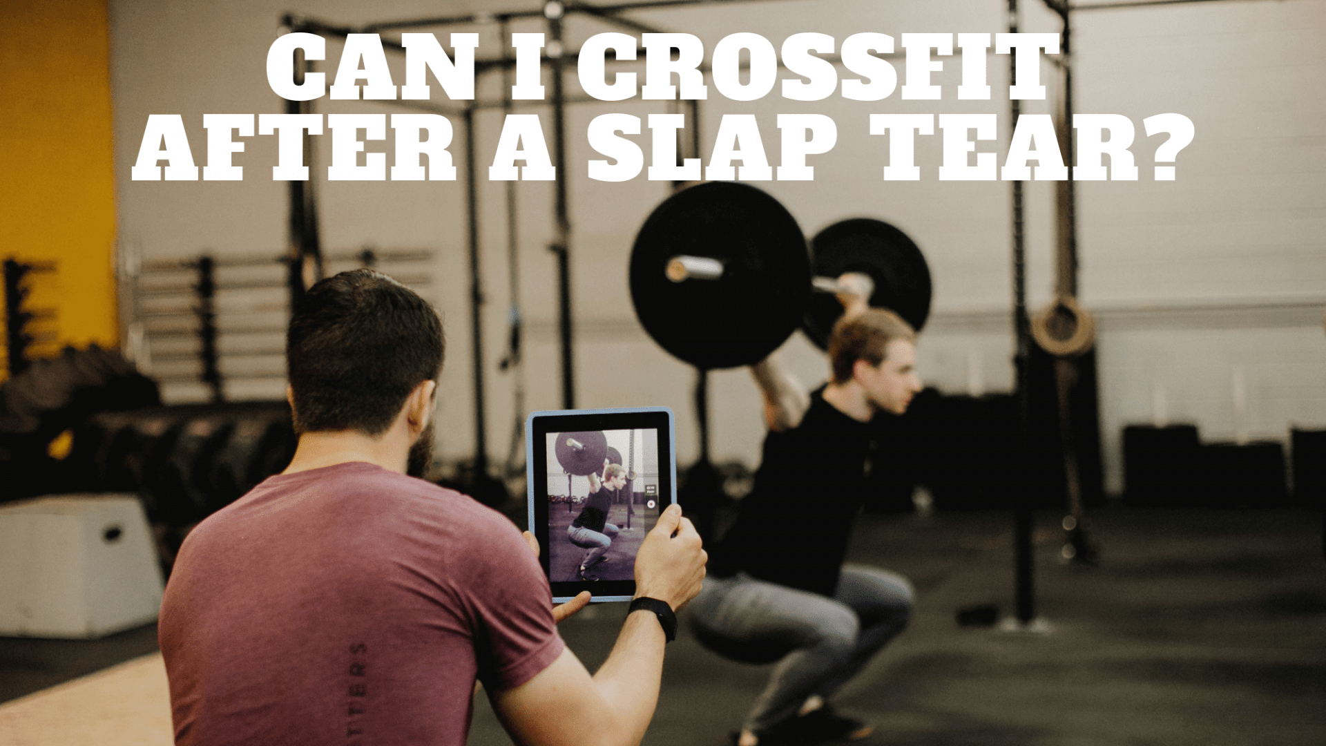 Crossfit after slap tear cover