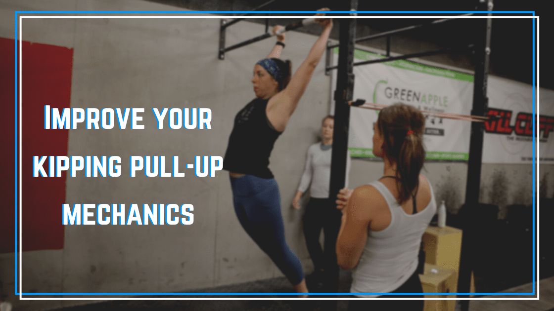 improve your kipping pull-up mechanics