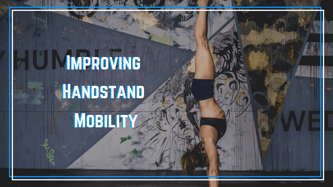 handstand mobility