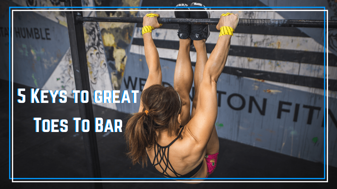 5 keys to great toes to bar