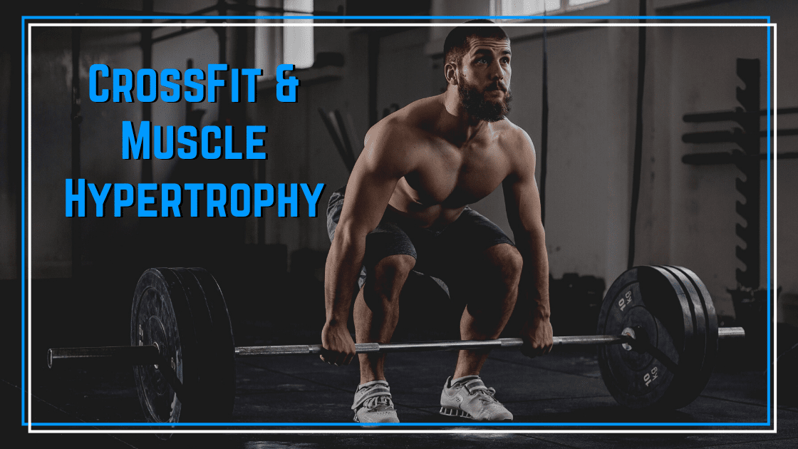 CrossFity hypertrophy
